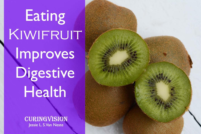 Eating Kiwifruit Improves Digestive Health