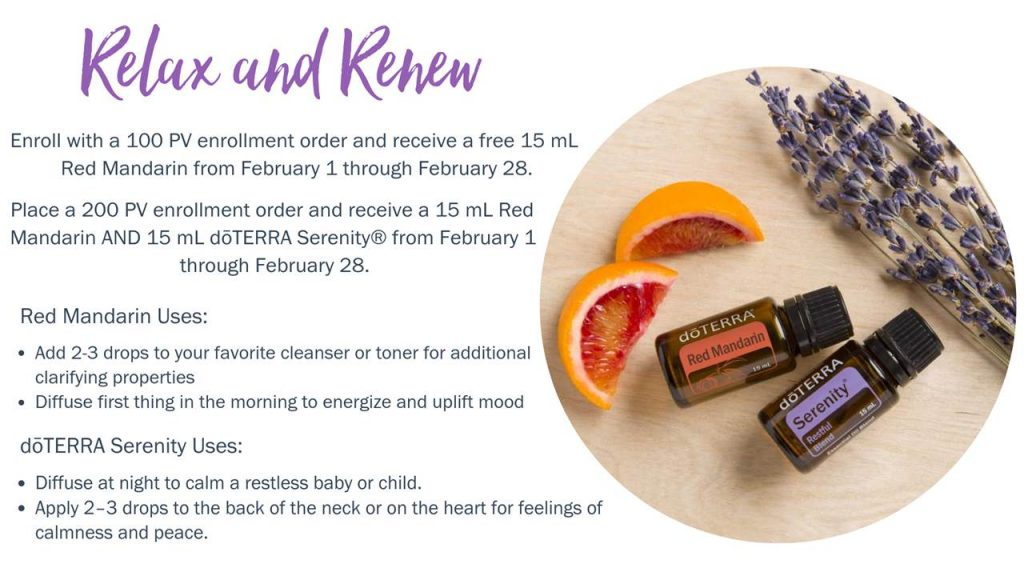 doTERRA Free Red Mandarin and Free Serenity Blend during February 2019 Promotion. How to buy doTERRA Essential Oils and Products with a 25% discount plus receive the blend Passion with an additional 10% off. Place your order with https://www.mydoterra.com/gifted